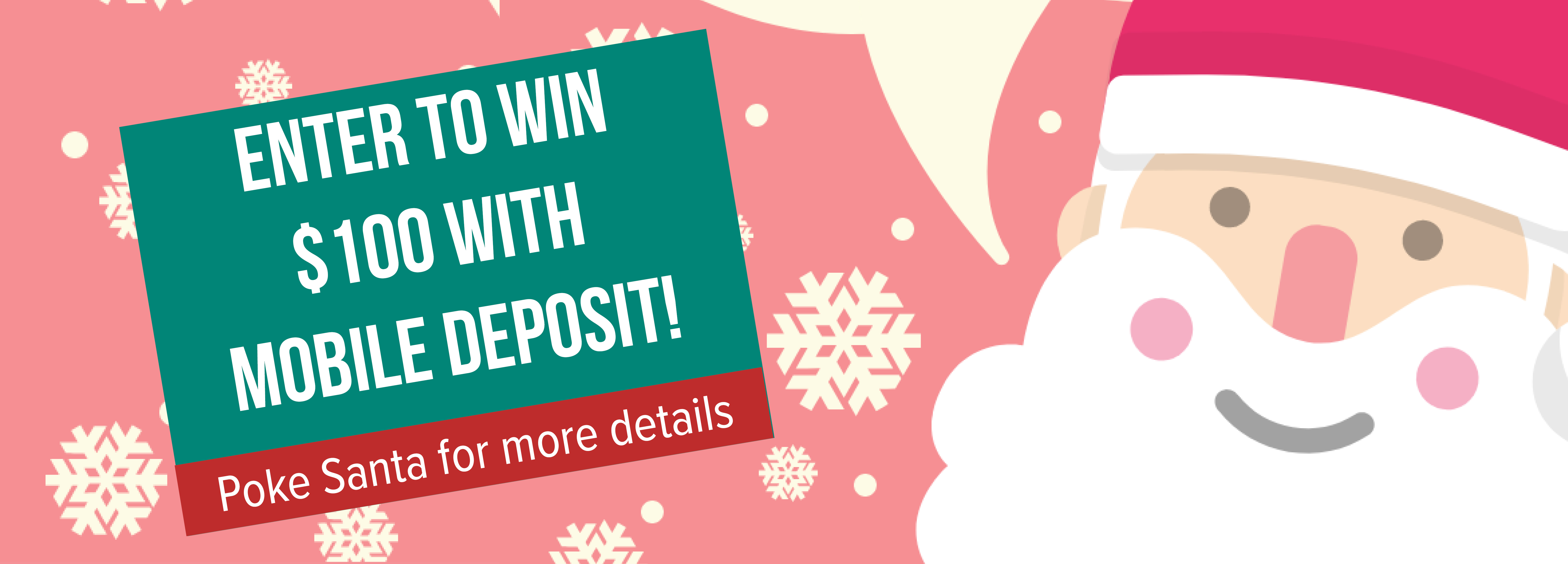 Enter to win $100 with mobile deposit